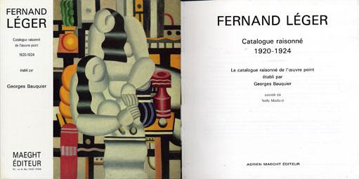 フェルナン・レジェ レゾネ Fernand Leger: Catalogue Raisonne De L'oeuvre Peint/Georges Bauquier