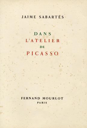 ピカソのアトリエ Dans L'Atelier de (Pablo) Picasso/Jaime Sabartes