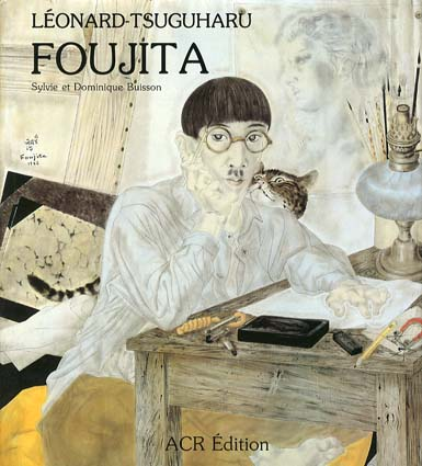 藤田嗣治画集 Leonard-tsuguharu Foujita 2冊組/Sylvie,Dominique Buisson