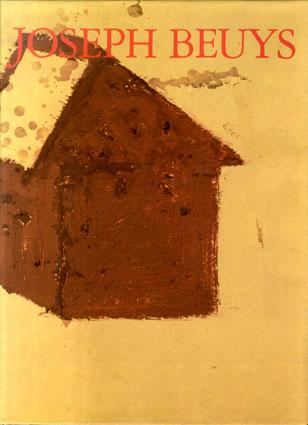 ヨーゼフ・ボイス油彩画集 Joseph Beuys:Olfarben Oilcolors 1936-1965 /Franz Joseph Van Der Grinten