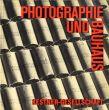 写真とバウハウス Photographie Und Bauhaus/Carl Haenleinのサムネール