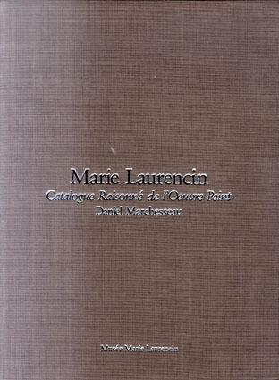 マリー・ローランサン 油彩カタログ・レゾネ 全2冊揃い Marie Laurencin  Catalogue Raisonne de L'Oeuvre Peint/Daniel Marchesseau
