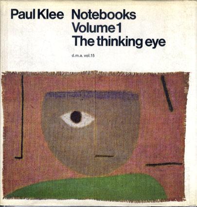 パウル・クレー Paul Klee Notebooks Volume1・The thinking eye,Volume2・The neture of nature 2冊組/Jurg Spiller