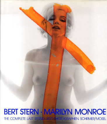バート・スターン マリリン・モンロー写真集 Marilyn Monroe: The Complete Last Sitting/Bert Stern