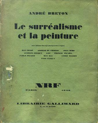 シュルレアリスムと絵画 Le Surrealisme Et La Peinture/Andre Breton