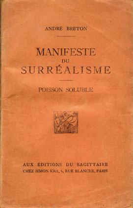 アンドレ・ブルトン「シュルレアリスム宣言・溶ける魚」 Manifeste du Surrealisme/ Poisson soluble/Andre Breton