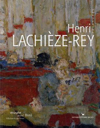 Henri Lachieze-Rey: Peintures/