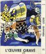 フェルナンド・レジェ版画カタログレゾネ Fernand Leger: L\'Oeuvre Grave/Lawrence Saphire のサムネール