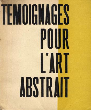 抽象芸術の証言 Temoignages Pour L'art Abstrait 1952/Leon Degand序文