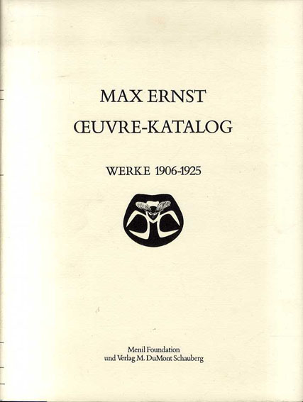 マックス・エルンスト カタログレゾネ 全6冊揃 Max Ernst Oeuvre Katalog/Werner Spies/Sigrid & Gunter Metken