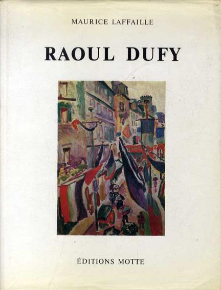ラウル・デュフィ カタログ・レゾネ Raoul Dufy Catalogue Raisonne De L'oeuvre Peint 全5冊揃/Maurice Laffaille