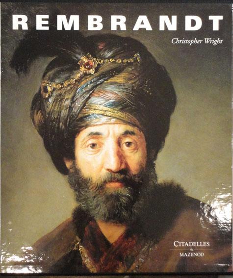 レンブラント Rembrandt/Christopher Wright