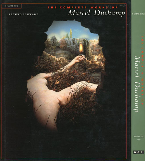 マルセル・デュシャン全作品集 The Complete Works Of Marcel Duchamp Third Revised and Expanded Edition./Arturo Schwarz