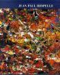 ジャン・ポール・リオペル カタログ・レゾネ Jean-Paul Riopelle: Catalogue Raisonne 1939-1953 Tome1/F.Odermattのサムネール