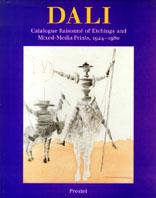 サルヴァドル・ダリ版画レゾネ (I)Dali Catalogue Raisonne Of Etchings and Mixed-Media Prints 1924-1980 /Ralf Michler And Lutz W.Lopsinger