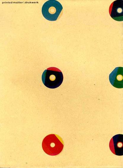 カレル・マルテンス Karel Martens: printed matter/drukwerk/Robin Kinross/Robin Kinross