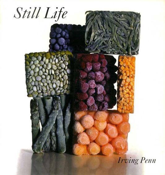 アーヴィング・ペン写真集 Still Life: Irving Penn Photographs 1938-2000/Irving Penn/John Szarkowski