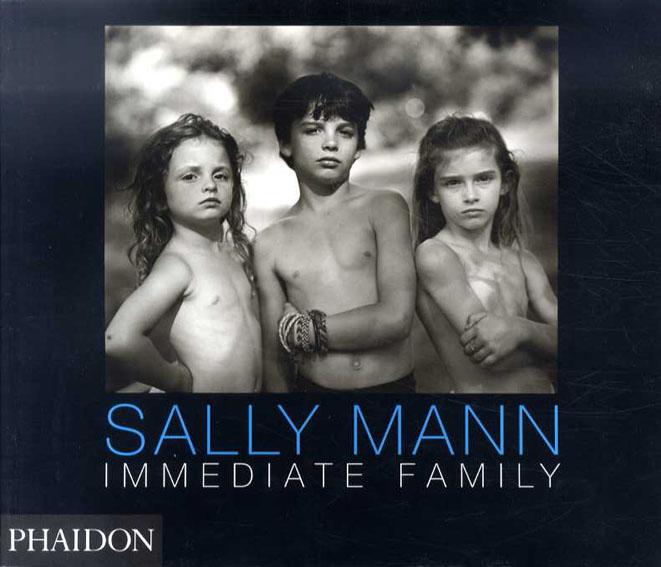 サリー・マン写真集 Immediate Family/Sally Mann