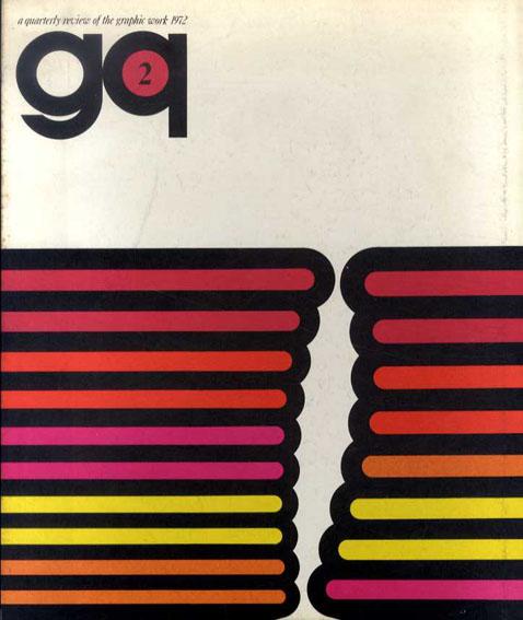 gq(ジイキュウ)2号 特集:印刷によるイメージの展開/田中一光/高松次郎/野田哲也/永井一正他