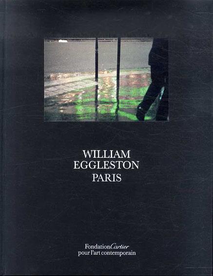 ウィリアム・エグルストン写真集 William Eggleston, Paris/William Eggleston
