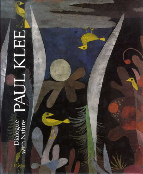 パウル・クレー Paul Klee: Dialogue with Nature/Ernst-Gerhard Guse編