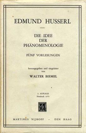 現象学の理念 Die Idee der Phaenomenologie: Fuenf Vorlesungen (Husserliana: Edmund Husserl – Gesammelte Werke)/エドムント・フッサール(Edmund Husserl)