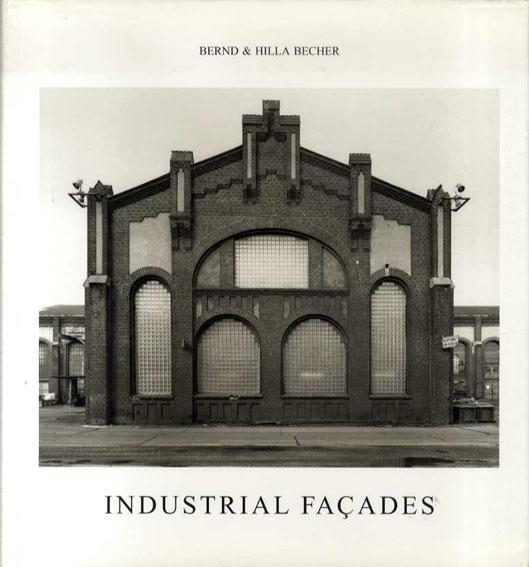 ベルント&ヒラ・ベッヒャー写真集 Industrial Facades/Bernd Becher/Hilla Becher
