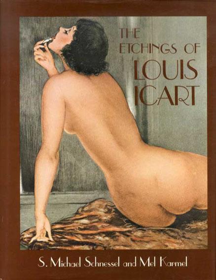 ルイ・イカールのエッチング The Etchings of Louis Icart/Shnessel & Kamel