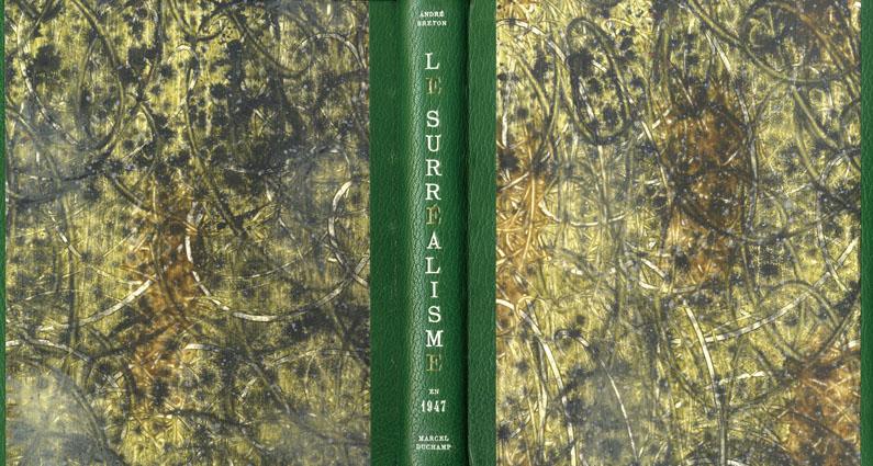 1947年のシュルレアリスム展 Le SurrEalisme en 1947  Expositioninternationale presentee par Andre Breton et Marcel Duchamp/Andre Breton/Marcel Duchamp