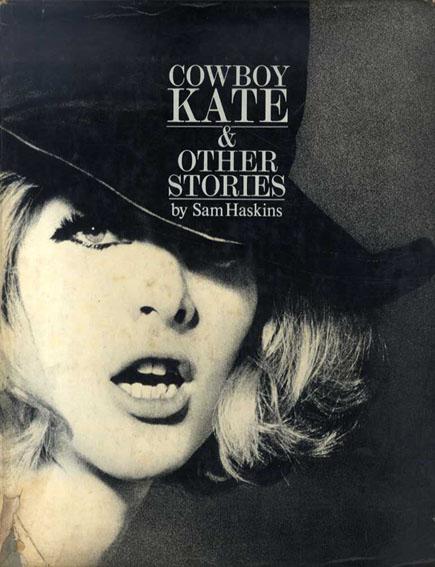 サム・ハスキンス写真集 Cowboy Kate & Other Stories by Sam Haskins/Sam Haskins