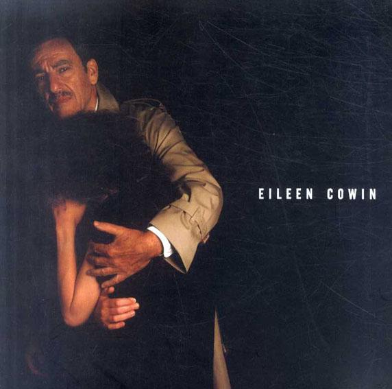アイリーン・コーウィン Eileen Cowin/Eileen Cowin