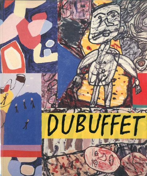 ジャン・デュビュッフェ Jean Dubuffet: Retrospective/