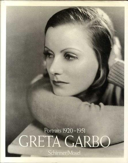 グレタ・ガルボ Greta Garbo: Portraits 1920-1951/Greta Garbo