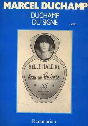 マルセル・デュシャン Duchamp du Signe/Marcel Duchamp