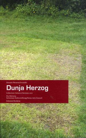 Dunja Herzog (Collection Cahiers d'Artistes 2011)/Simone Neuenschwander