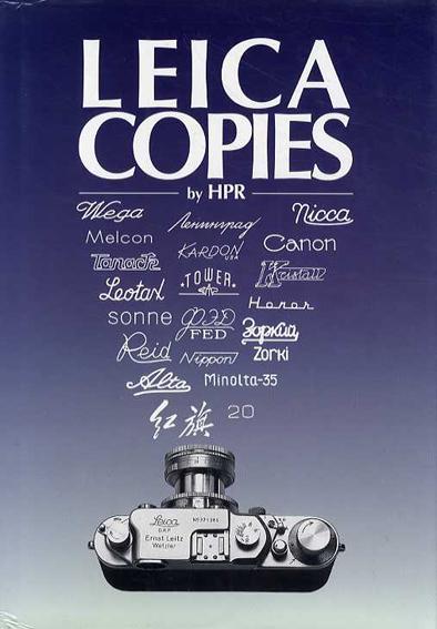 60 Years of Leica Copies/Hans P. Rajner