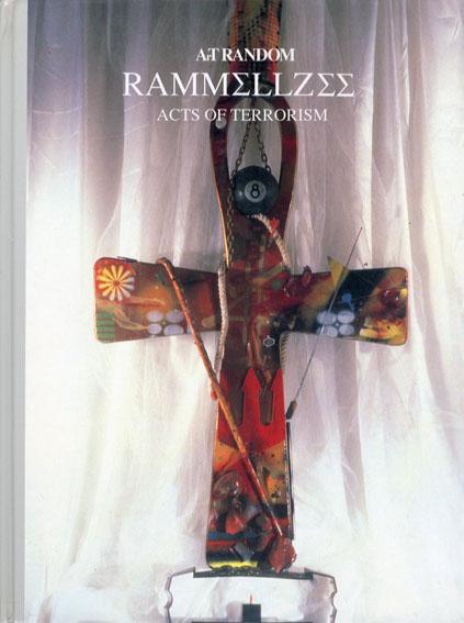 ラメルジー Rammellzee Art Random36/都築響一編
