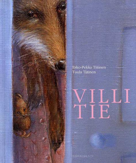 ソンリーサ33 Villi tie/Esko-Pekka Tiitinen/Tuula Tiitinen