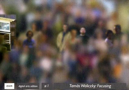 Focusing/Tamas Waliczky