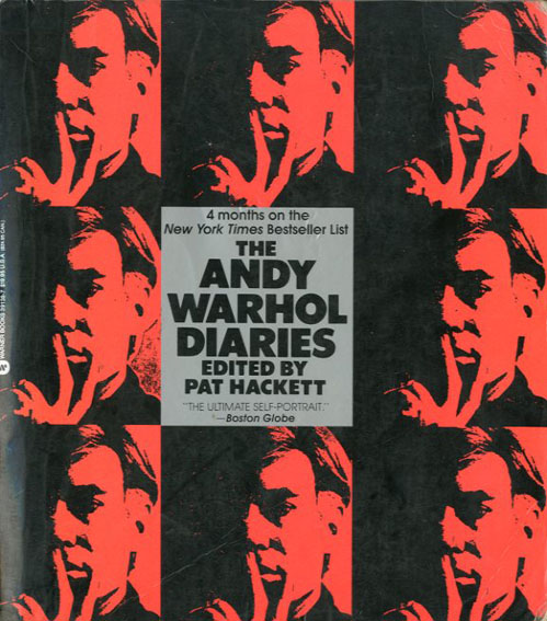アンディ・ウォーホルの日記 The Andy Warhol Diaries/Pat Hackett