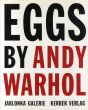 アンディ・ウォーホル Eggs by Andy Warhol: Painting, Polaroids and Dessert Drawings/Andy Warhol/Vincent fremantのサムネール
