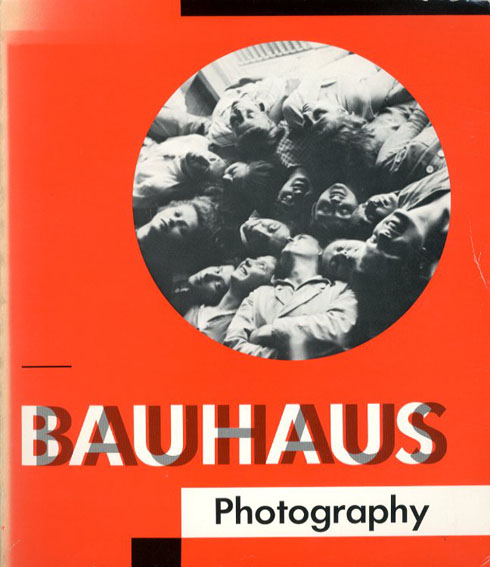 バウハウスの写真 Bauhaus Photography/Egidio Marzona