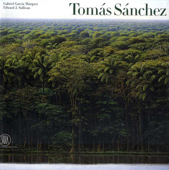 Tomas Sanchez/Edward J.Sullivan編 Gabriel Garcia Marquez序論