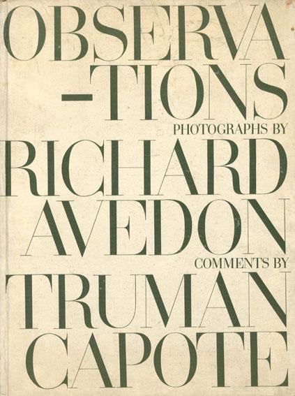 リチャード・アヴェドン写真集 Observation/Richard Avedon/Truman Capote