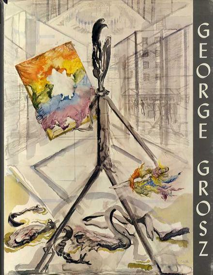 ゲオルグ・グロッス画集 George Grosz/George Grosz