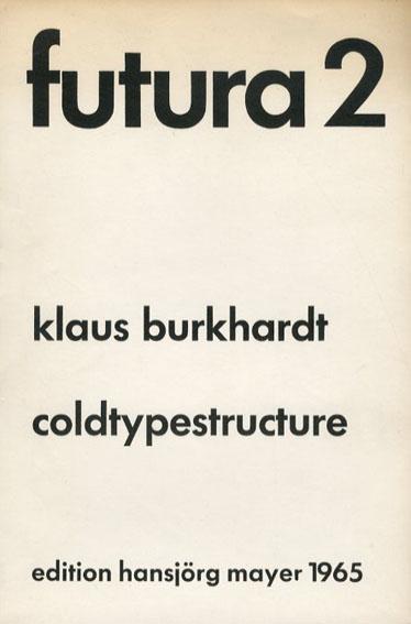 Futura2/Klaus Burkhardt