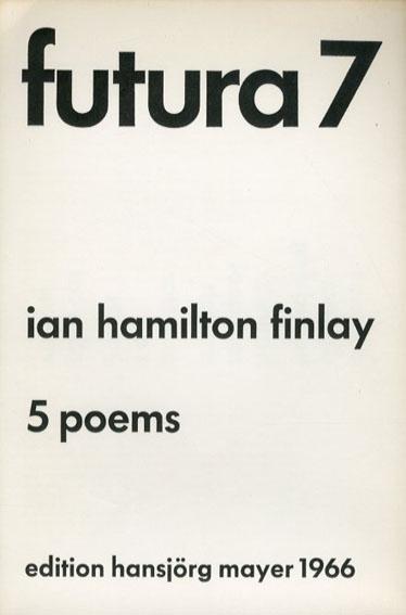 Futura7/Ian Hamilton Finlay