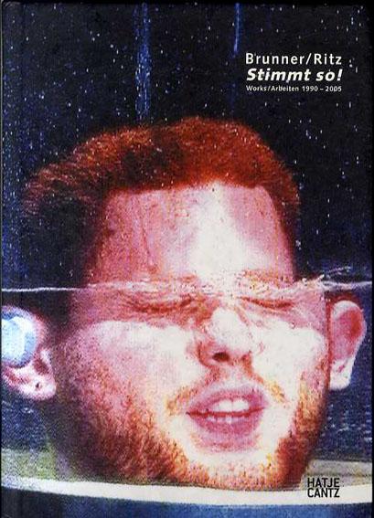 Stimmit So! Works/Arbeiten 1990-2005/Johannes Brunner/Raimund Ritz