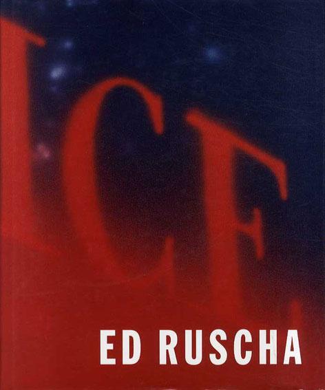 エド・ルシェ Ed Ruscha/Neal David Benezra/Kerry Brougher/Phyllis Rosenzweig
