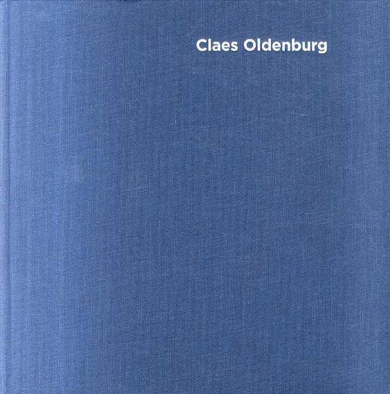 クレス・オルデンバーグ Claes Oldenburg: Early Work/Claes Oldenburg
